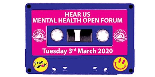 Hear Us Mental Health Open Forum