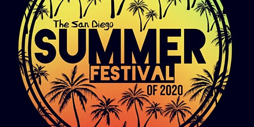 The San Diego Summer Festival of 2020