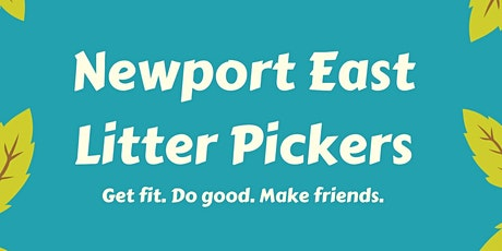 Newport East Litter Pickers - February Clean Up! tickets