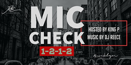 """ALL BLACK EVERYTHING PRESENTS """"MIC CHECK 1 2 1 2""""  tickets"""