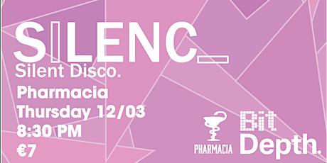 Silence @ Pharmacia tickets