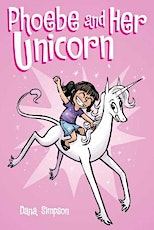 Phoebe & Her Unicorn Author, Dana Simpson at The Daly City Library tickets