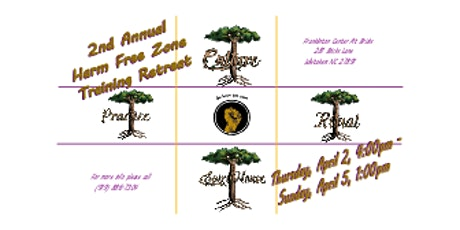2nd Annual Harm Free Zone Training Retreat tickets