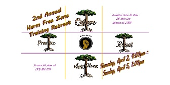 2nd Annual Harm Free Zone Training Retreat