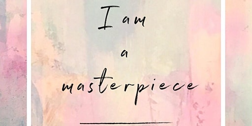 I AM A MASTERPIECE LIFE GATE's 3rd ANNUAL WOMEN'S CONFERENCE