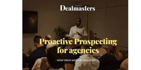 Proactive Prospecting for agencies tickets