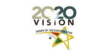 Star Vision 20/20  CA Eastern Star Membership Workshop - Alameda tickets