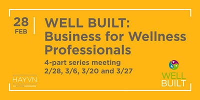 Well Built: Business for Wellness Professionals Workshop Series with Kristen Rzasa
