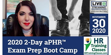 2020 2-Day aPHR™ Exam Prep Boot Camp (Starts 11-30-2020) tickets
