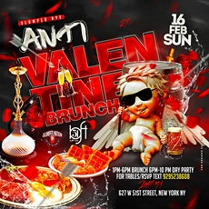 Anti Valentine Brunch & Day Party tickets