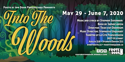 Foote in the Door Productions Presents: Into the Woods