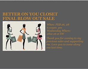 BETTER ON YOU CLOSET FINAL SALE  tickets