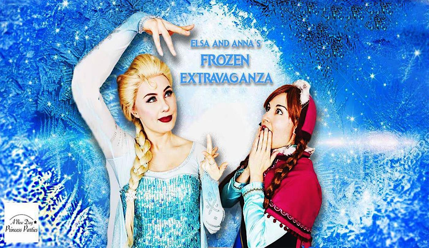 Elsa & Anna's Frozen Extravaganza!