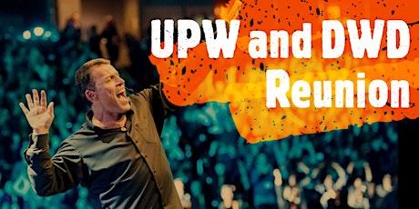 UPW and DWD Reunion tickets