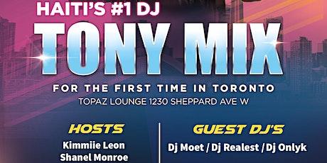 DJ Tony Mix in TORONTO tickets