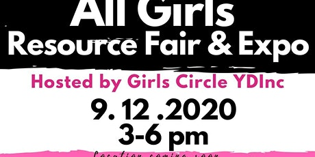 All Girls Resource Fair & Expo tickets