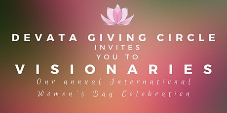 Devata Giving Circle's 10th Annual International Women's Day Celebration tickets
