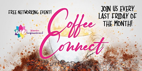 APRIL 24 - Women Empowerment Coffee Connect - FREE networking event tickets