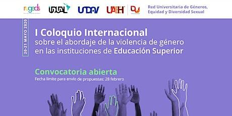 I Coloquio Internacional sobre el abordaje de la violencia de género en las instituciones de educación superior boletos