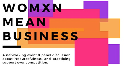 Womxn Mean Business tickets