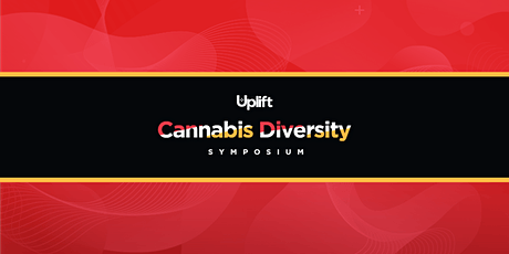 Uplift Cannabis Diversity Virtual Symposium tickets