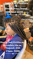 Yah's Kid Braid Over Dread Class