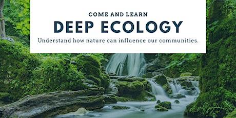 Deep Ecology tickets