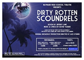 Dirty Rotten Scoundrels - Maynard High School Theatre Production