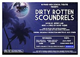 Dirty Rotten Scoundrels - Maynard High School Theatre Production