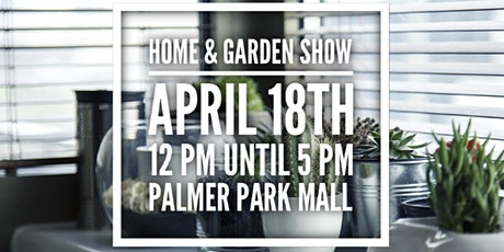 Home & Garden Show tickets