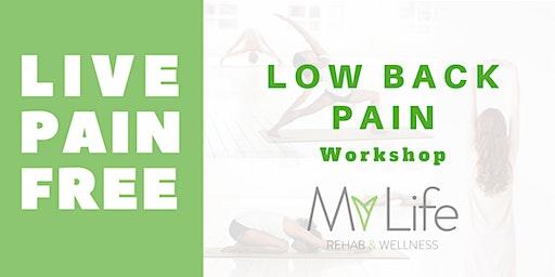 L I V E       P A I N         F R E E  -  Low Back Pain Workshop