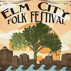 6th Annual Elm City Folk Festival tickets