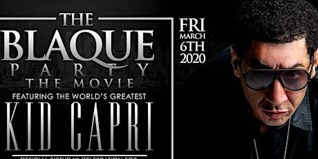 "THE ""ALL BLACK AFFAIR""/THE WORLD'S GREATEST ""DJ KID CAPRI"" @ STAGE 48 NYC tickets"