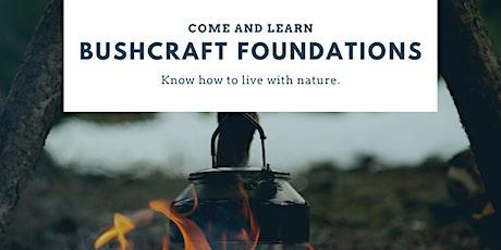 Bushcraft Foundations tickets