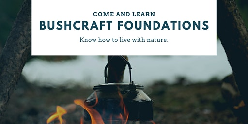 Bushcraft Foundations