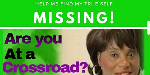 Are You At a Crossroad? Finding Your True Self