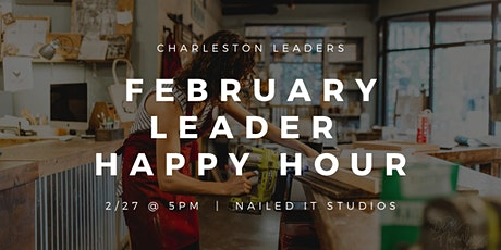 February Leader Happy Hour tickets