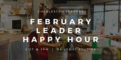 February Leader Happy Hour