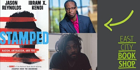Jason Reynolds and Ibram X. Kendi, Stamped: Racism, Antiracism, and You tickets