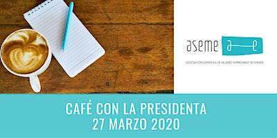 Café ASEME Marzo