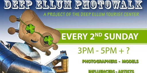 FREE EVENT - DEEP ELLUM PHOTOWALK - MARCH 8TH