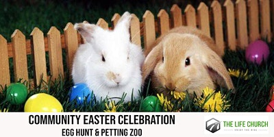 Community Easter Celebration: Egg Hunt & Petting Zoo