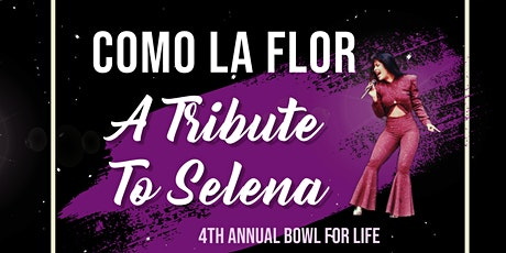 VIDA's 4th Annual Bowl for Life 2020 - A Tribute to Selena tickets