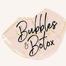 Bubbles & Botox tickets