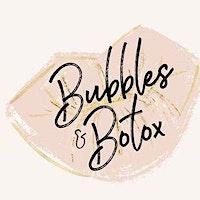 Bubbles & Botox