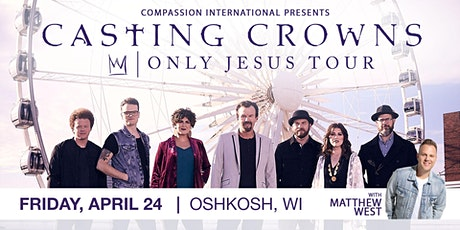 Casting Crowns Oshkosh Volunteers tickets