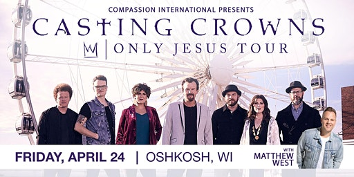 Casting Crowns Oshkosh Volunteers