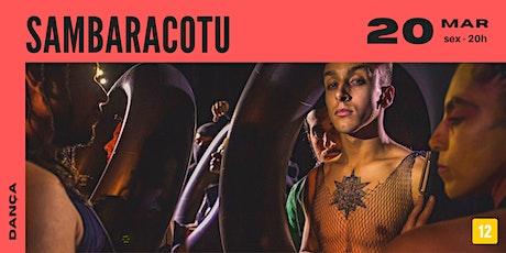Sambaracotu | Dança Sesc Canoas ingressos