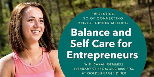 Balance and Self Care for Entrepreneurs