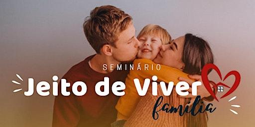 JEITO DE VIVER FAMÍLIA